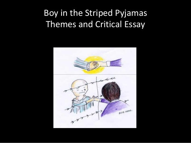 the boy in the striped pajamas summary essay The shoeless boy is wearing striped pyjamas and a cloth cap  summary one  day, when bruno came back home from school maria, his family maid, was.