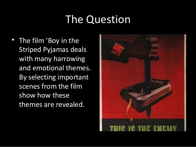 the boy in the striped pyjamas essay conclusion (bernstein) the fictional fable of the boy in the striped pajamas created a motion picture of a representation of the time period of the holocaust the.