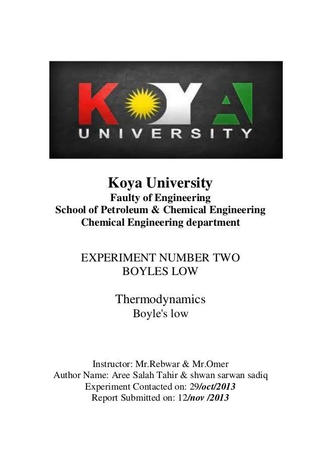 Koya University Faulty of Engineering School of Petroleum & Chemical Engineering Chemical Engineering department  EXPERIME...