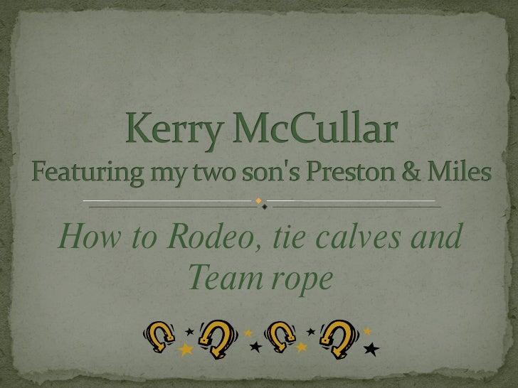 Boysroping2009 K.Mc Cullar
