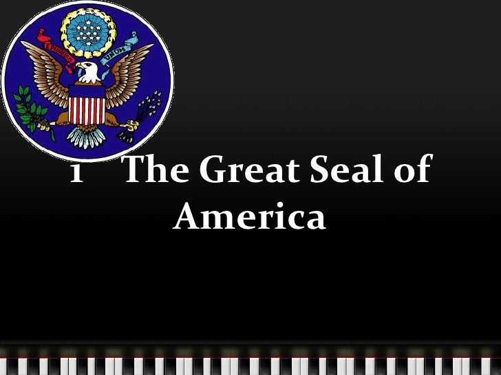 1    The Great Seal of America<br />