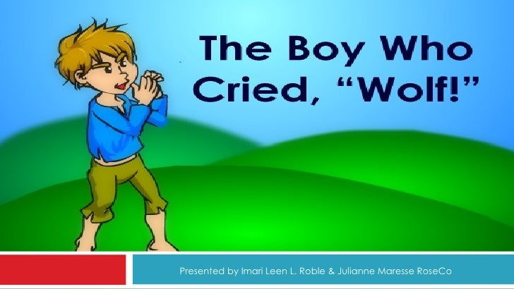 Reading Exercise: Boy Who Cried Wolf