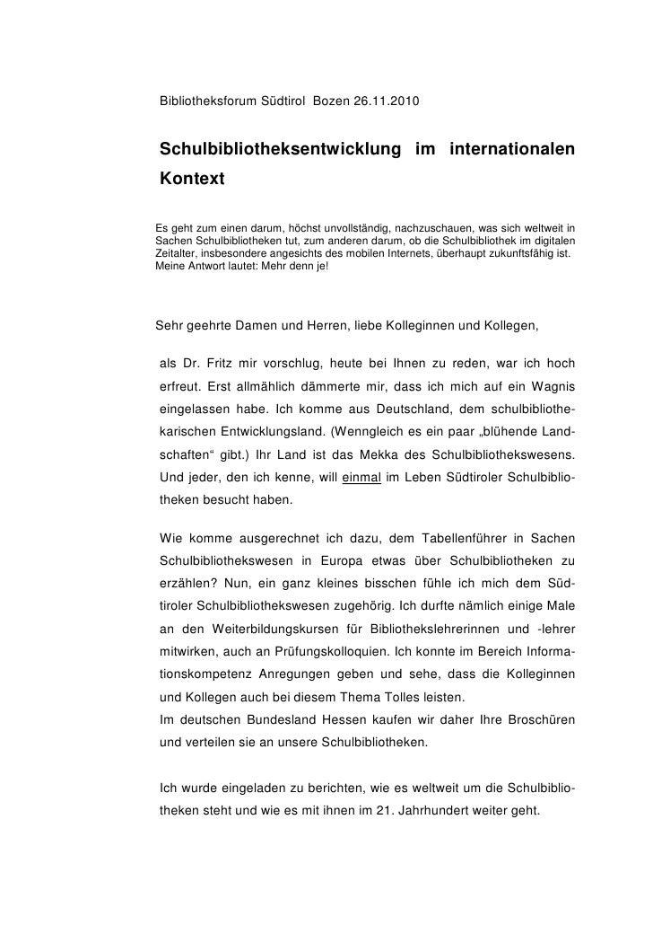 Bibliotheksforum Südtirol Bozen 26.11.2010Schulbibliotheksentwicklung im internationalenKontextEs geht zum einen darum, hö...