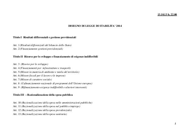 13.10.13 h. 22.00  DISEGNO DI LEGGE DI STABILITA' 2014  Titolo I Risultati differenziali e gestione previdenziali Art. 1 (...
