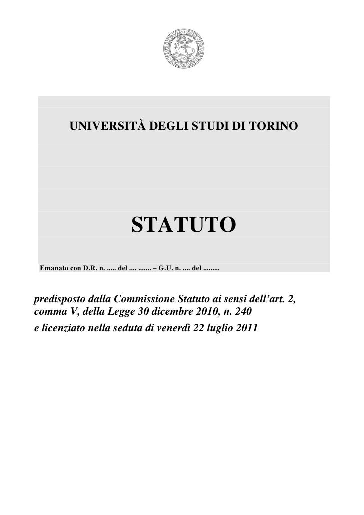 UNIVERSITÀ DEGLI STUDI DI TORINO                                     STATUTO Emanato con D.R. n. ..... del .... ....... – ...