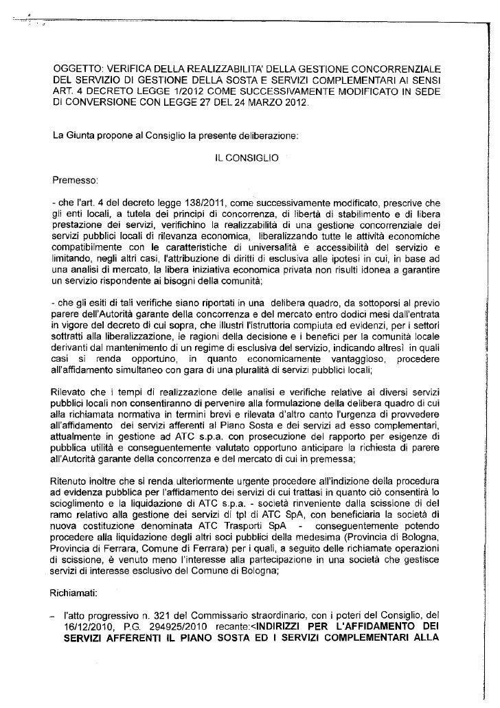 ..         OGGETTO VERI FICA DELLA REALIZZABILITA DELLA GESTIONE CONCORRENZIALE         DEL SERVIZIO Dl GESTIONE DELLA SOS...