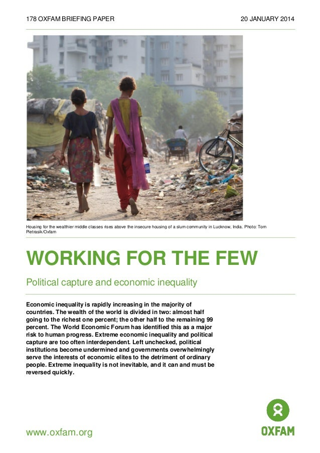 178 OXFAM BRIEFING PAPER  20 JANUARY 2014  Housing for the wealthier middle classes rises above the insecure housing of a ...