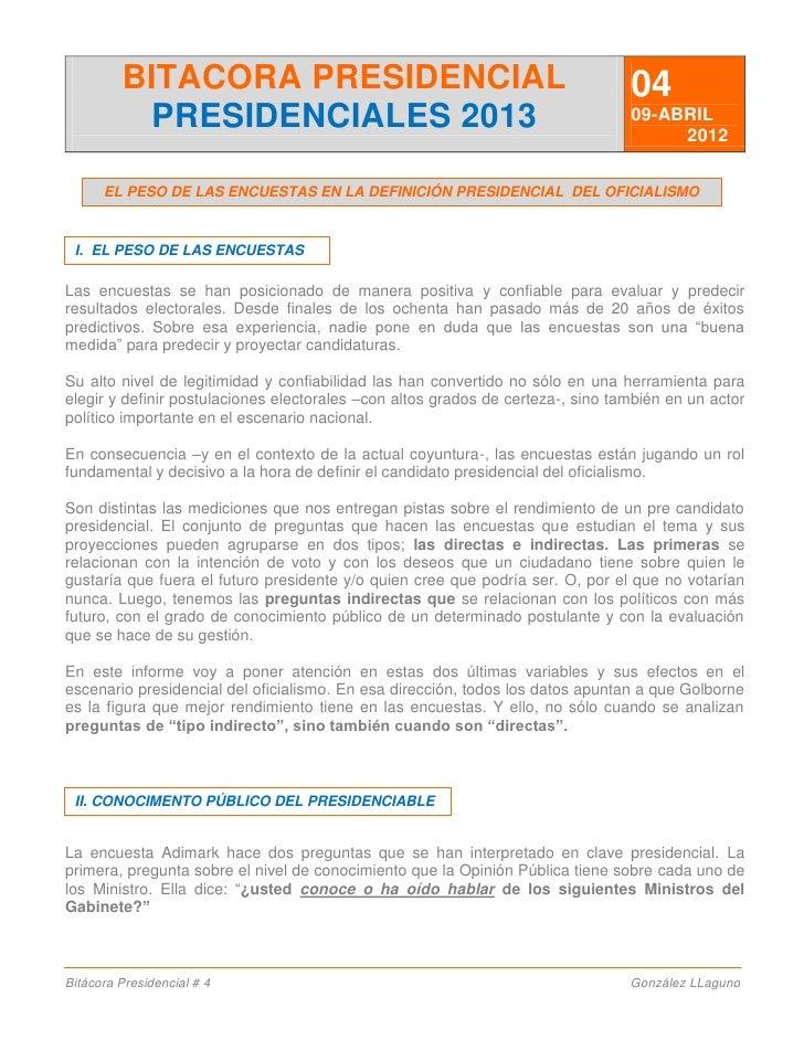 BITACORA PRESIDENCIAL                                                   04           PRESIDENCIALES 2013                  ...