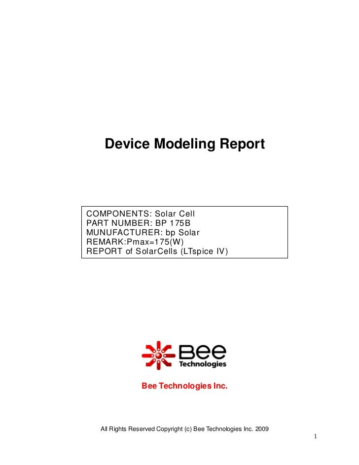 Device Modeling ReportCOMPONENTS: Solar CellPART NUMBER: BP 175BMUNUFACTURER: bp SolarREMARK:Pmax=175(W)REPORT of SolarCel...