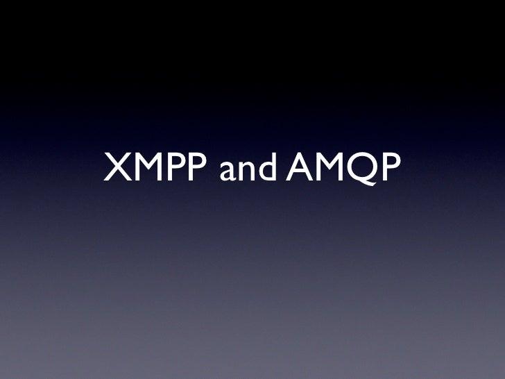 XMPP & AMQP