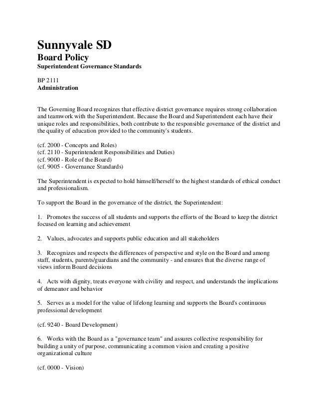 Sunnyvale SD Board Policy Superintendent Governance Standards BP 2111 Administration  The Governing Board recognizes that ...