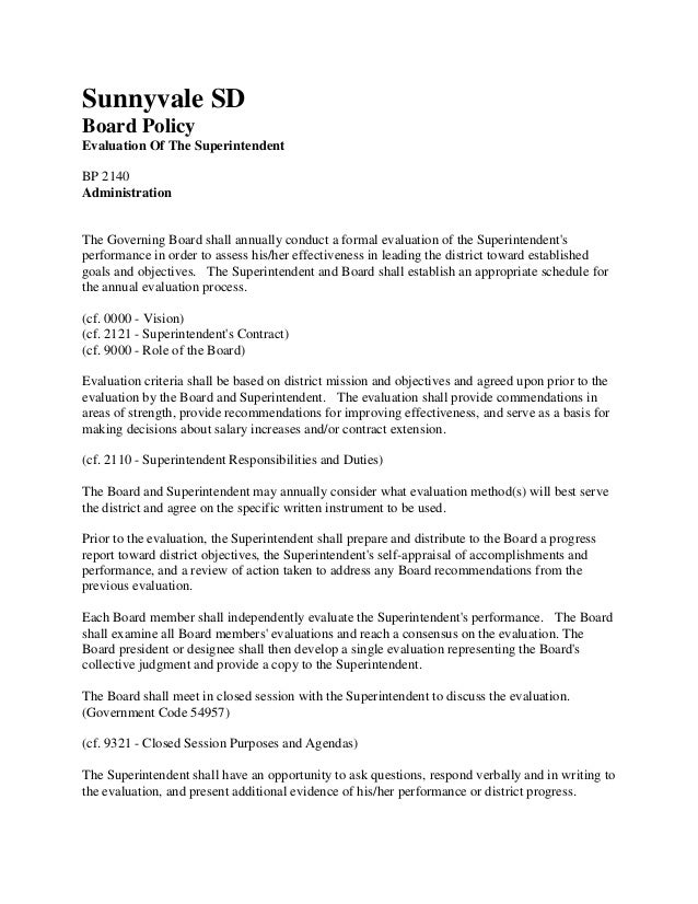 Sunnyvale SD Board Policy Evaluation Of The Superintendent BP 2140 Administration  The Governing Board shall annually cond...
