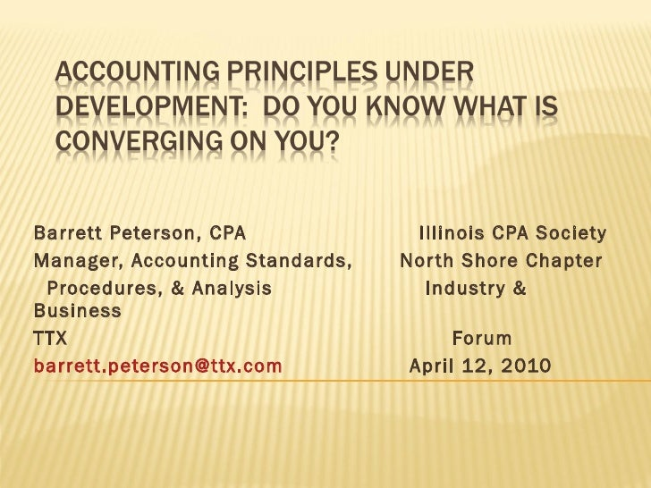 Barrett Peterson, CPA  Illinois CPA Society Manager, Accounting Standards,  North Shore Chapter  Procedures, & Analysis  I...