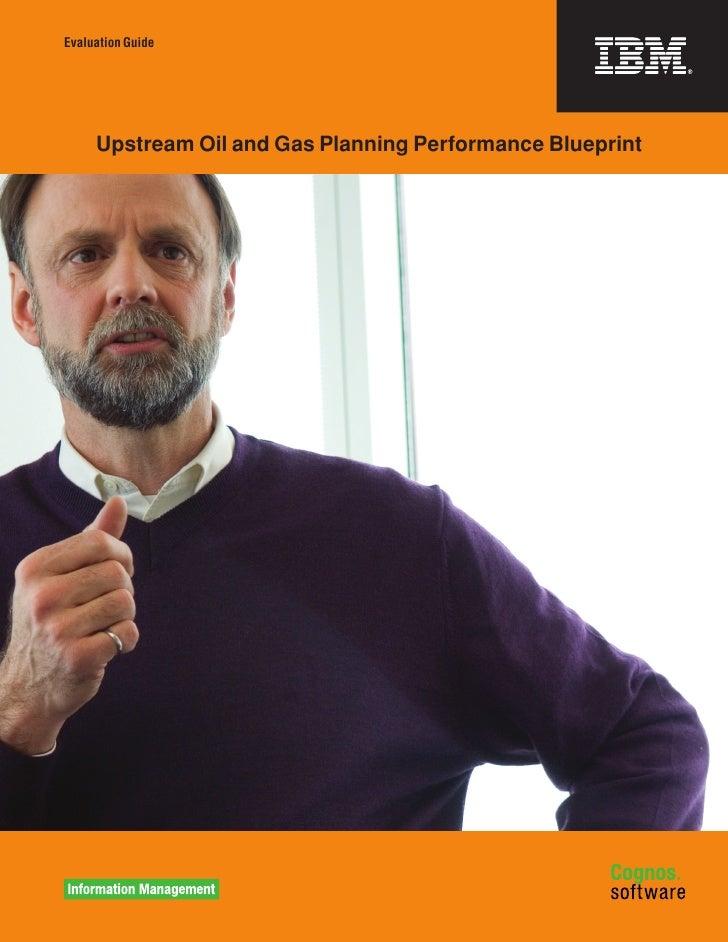 IBM Oil | Cognos Performance Blueprint Offers Solutions for Upstream