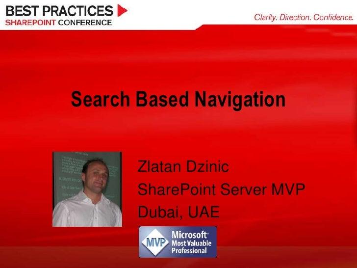 Search Based Navigation<br />Ágnes Molnár<br />SharePoint Server MVP<br />Budapest, Hungary<br />