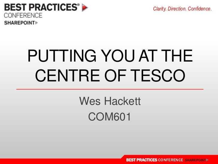 Putting you at the centre of Tesco<br />Wes Hackett<br />COM601<br />