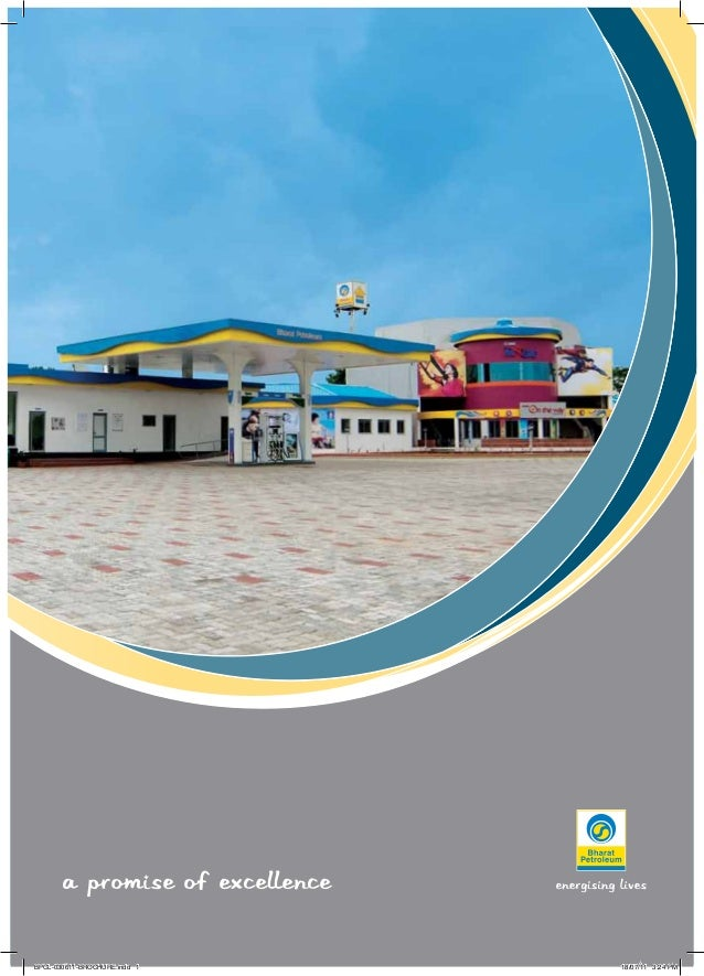 A PROMISE OF EXCELLENCE BPCL-030611-BROCHURE.indd 1 18/07/11 3:24 PM