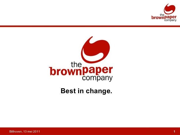 Best in change. Bilthoven, 13 mei 2011
