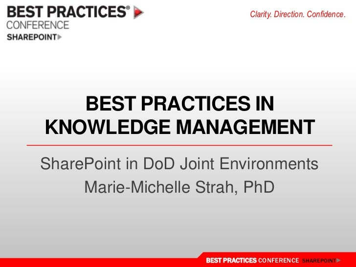 Best practices in knowledge management<br />SharePoint in DoD Joint Environments<br />Marie-Michelle Strah, PhD<br />