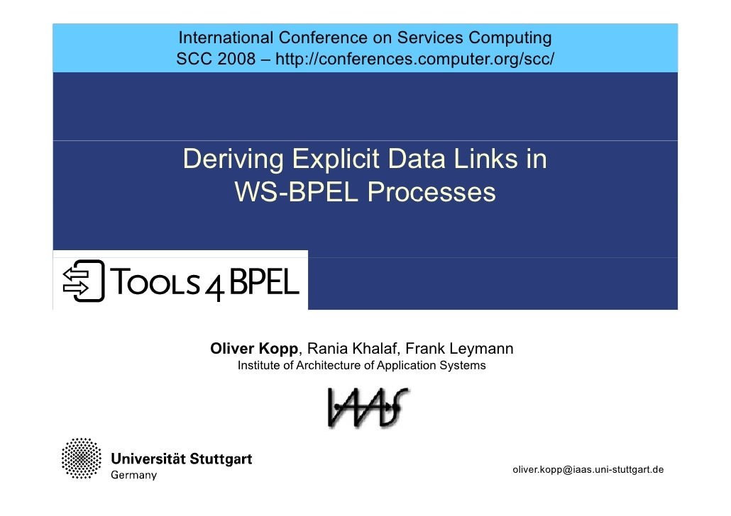 International Conference on Services Computing SCC 2008 – http://conferences.computer.org/scc/     Deriving Explicit Data ...