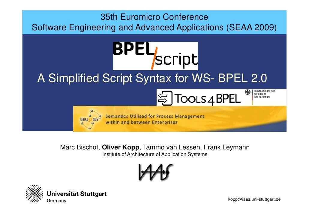 35th Euromicro Conference Software Engineering and Advanced Applications (SEAA 2009)      A Simplified Script Syntax for W...