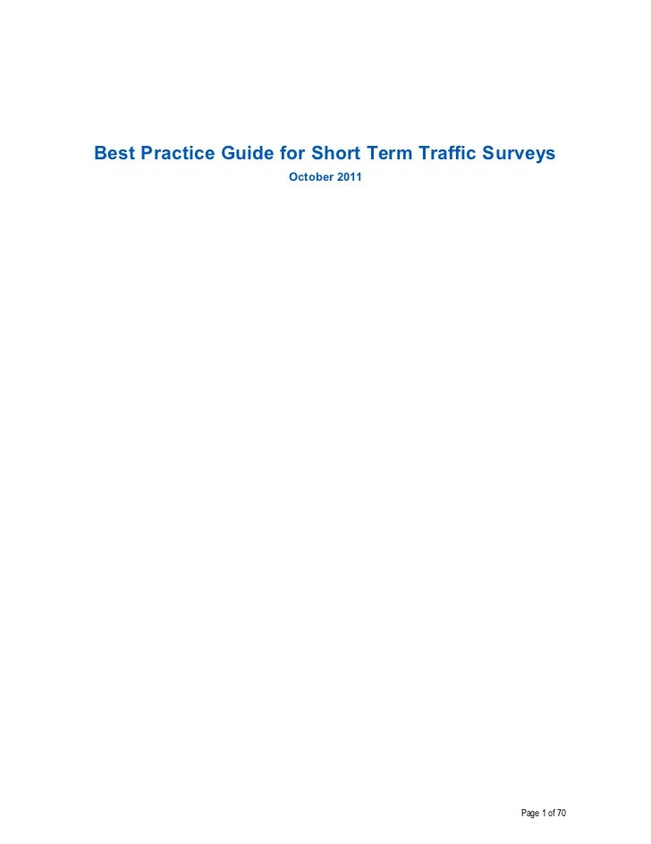 Best Practice Guide for Short Term Traffic Surveys                     October 2011                                       ...