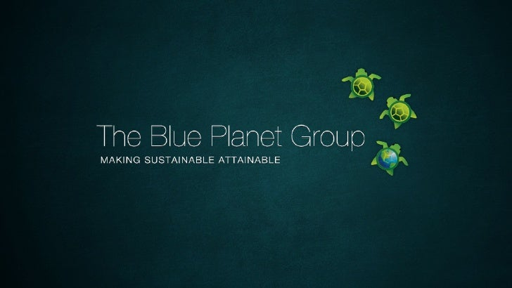 The Blue Planet Group