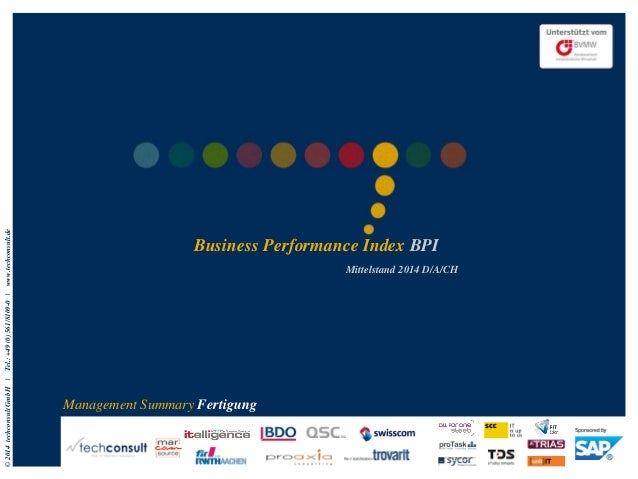 © 2014 techconsult GmbH | Tel.: +49 (0) 561/8109-0 | www.techconsult.de  Business Performance Index BPI  Mittelstand 2014 ...