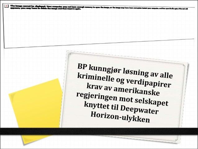 BP kunngjør løsning av alle kriminelle og verdipapirer krav av amerikanske regjeringen mot selskapet knyttet til Deepwater Horizon-ulykken, bp holdings