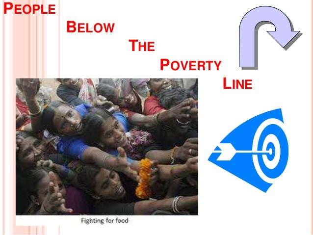 PEOPLE BELOW THE POVERTY LINE