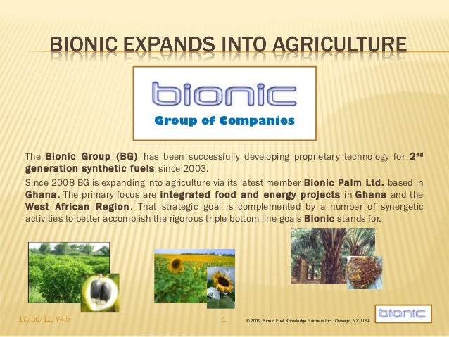 Group of Companies The Bionic Group (BG) has been successfully developing proprietary technology for 2 nd generation synth...