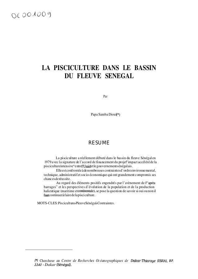 LA PISCICULTURE DANS LE BASSIN          DU FLEUVE SENEGAL                                                Par              ...