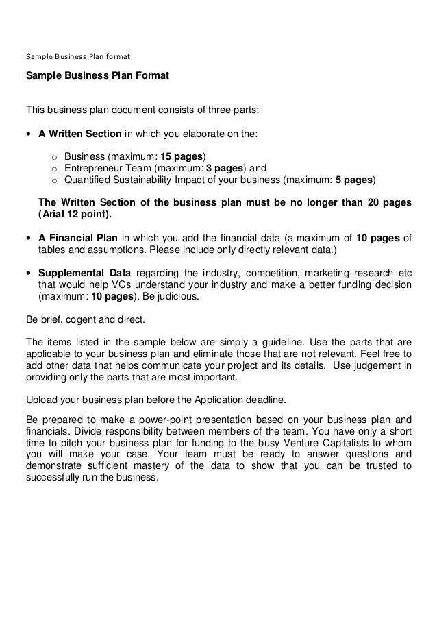 Sample Business Plan formatSample Business Plan FormatThis business plan document consists of three parts:• A Written Sect...
