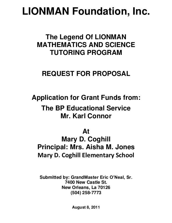LIONMAN Foundation, Inc.    The Legend Of LIONMAN  MATHEMATICS AND SCIENCE     TUTORING PROGRAM    REQUEST FOR PROPOSAL Ap...