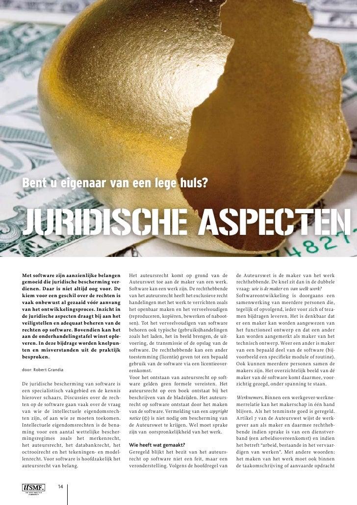 Bent u eigenaar van een lege huls?   JuridiSche aSpecten Met software zijn aanzienlijke belangen        Het auteursrecht k...