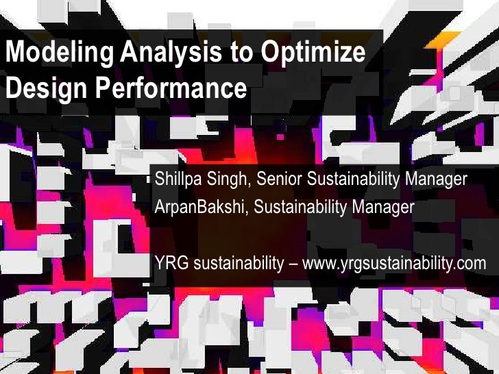 Building Performance Modeling: How to Use Modeling Analysis to Optimize Design Performance