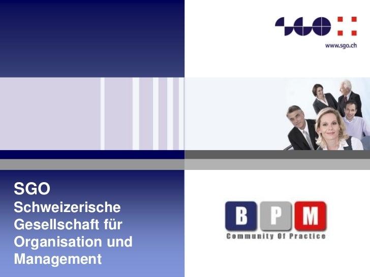 SGOSchweizerischeGesellschaft fürOrganisation undManagement