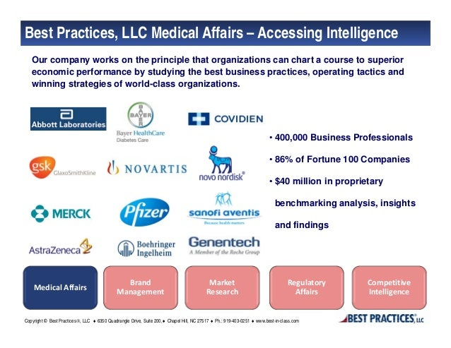 Best Practices, LLC Medical Affairs – Accessing Intelligence   Our company works on the principle that organizations can c...