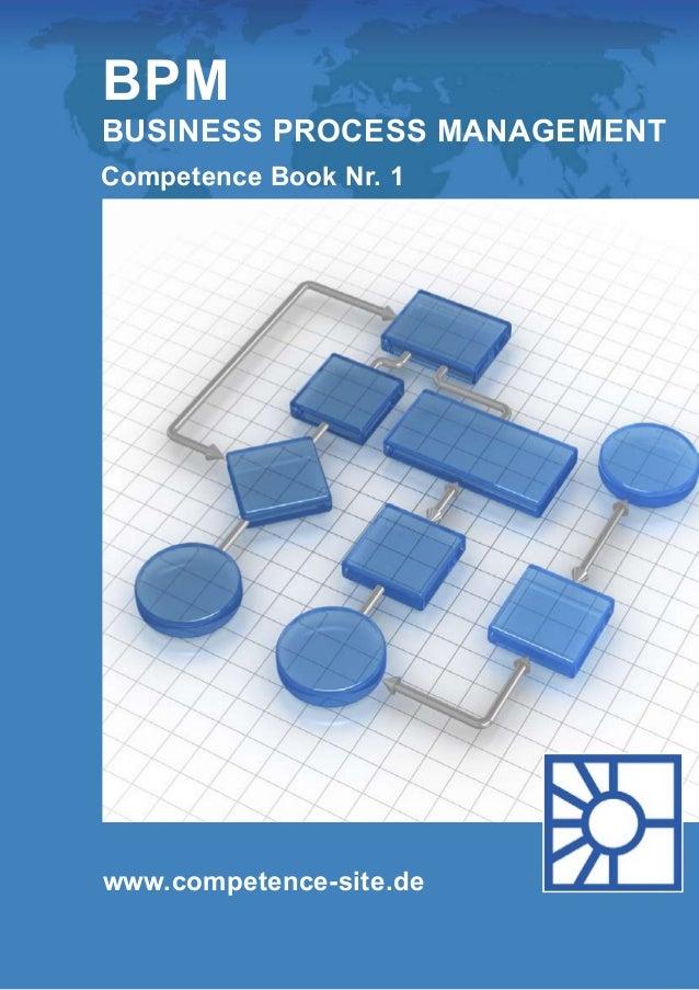 BPM  Business Process Management  Competence Book Nr. 1  www.competence-site.de