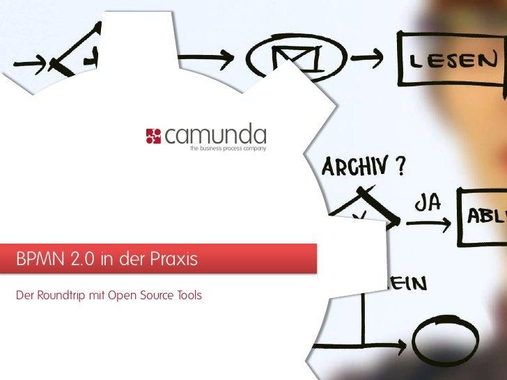 BPMN 2.0 in der Praxis Der Roundtrip mit Open Source Tools