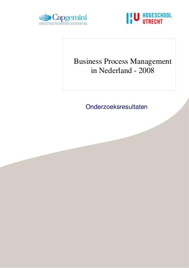 Business Process Management     in Nederland - 2008   Onderzoeksresultaten