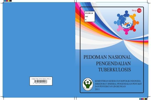 Stop TB616.995.24Ind.P.PEDOMAN NASIONAL    PENGENDALIAN     TUBERKULOSIS             KEMENTERIAN KESEHATAN REPUBLIK INDONE...