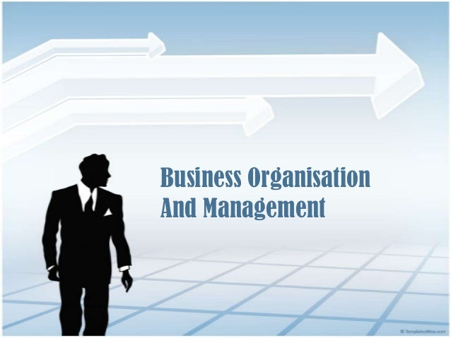 Business OrganisationAnd Management