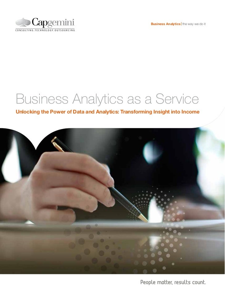 Business Analytics the way we do itBusiness Analytics as a ServiceUnlocking the Power of Data and Analytics: Transforming ...