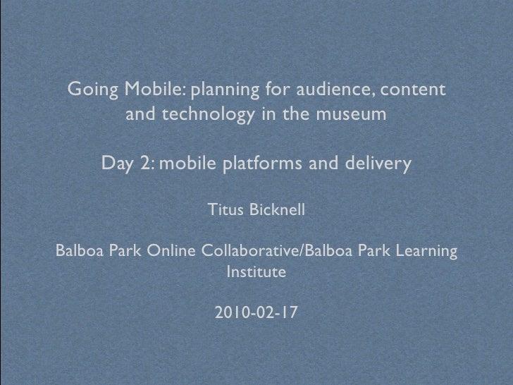 Going Mobile @ Balboa Park