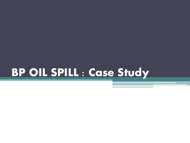 bp oil spill geography case study
