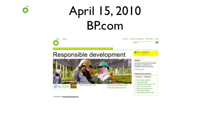 April 15, 2010                            BP.comScreengrabs via http://waybackmachine.org/