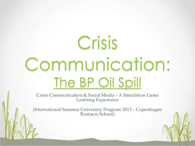 """how bp failed at crisis communication Crisis management and your board – five lessons from bp dec 5, 2010  make sure that your crisis communication plan builds in a """"deep bench"""" of ."""