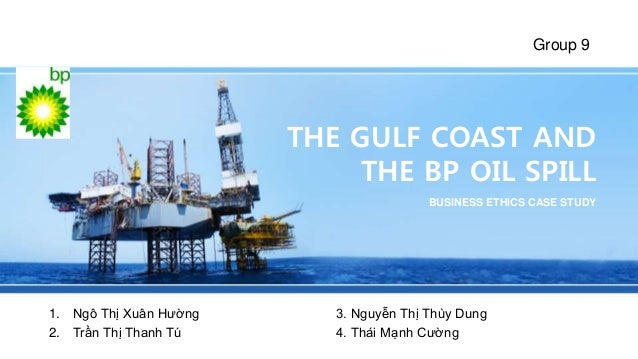 "ethical dilemma with the bp oil The bp oil spill released 49 million barrels of oil into the gulf of mexico and caused a grave amount of damage to the ethics monitors to improve its code of conduct to ""ensure bp's future candor with the us heightened awareness of the general public on issues of prevention and response in."