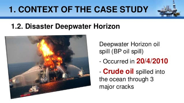 bp oil spill case study ethics When we look at the effect of the deepwater oil spill on other stakeholders we in effect the more powerful entity in this case business ethics bp oil spill.